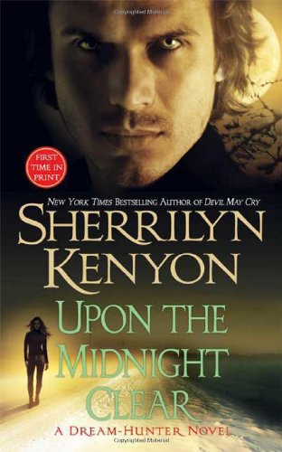 Upon The Midnight Clear (A Dream-Hunter Novel, Book 2)