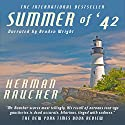Summer of '42 Audiobook by Herman Raucher Narrated by Braden Wright