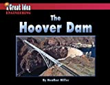 The Hoover Dam, Heather Miller, 1603575758