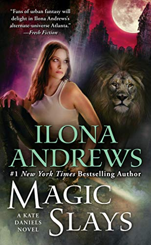 Magic Slays (Kate Daniels Book 5) by [Andrews, Ilona]