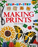 Making Prints, Deri Robins, 1856979245