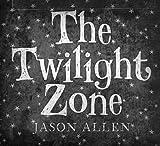 The Twilight Zone by Jason Allen (2008-08-05)