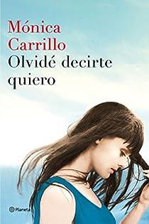 Olvidé decirte quiero par Carrillo