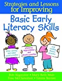 img - for Basic Early Literacy Skills: Strategies and Lessons for Improving book / textbook / text book