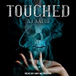 Touched: Marnie Baranuik Files, Book 1 | A. J. Aalto