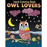 Adult Coloring Book: Owls lover Coloring Book