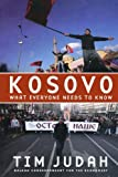 img - for Kosovo What Everyone Needs to Know by Tim Judah (2008-09-29) book / textbook / text book