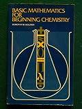 Basic Mathematics for Beginning Chemistry 9780023442704