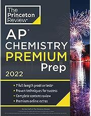 Princeton Review AP Chemistry Premium Prep, 2022: 7 Practice Tests + Complete Content Review + Strategies & Techniques (College Test Preparation): ... Content Review + Strategies & Techniques