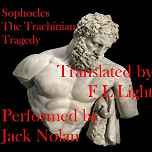 The Trachinian Tragedy: Women of Trachis Audiobook