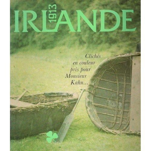 Irlande 1913. Clichés en couleur pris pour Monsieur Kahn... par Mesdemoiselles Mespoulet et Mignon