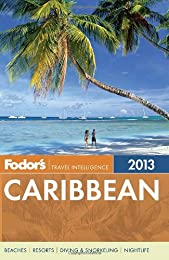 Fodor's Caribbean 2007 (Fodor's Gold Guides)
