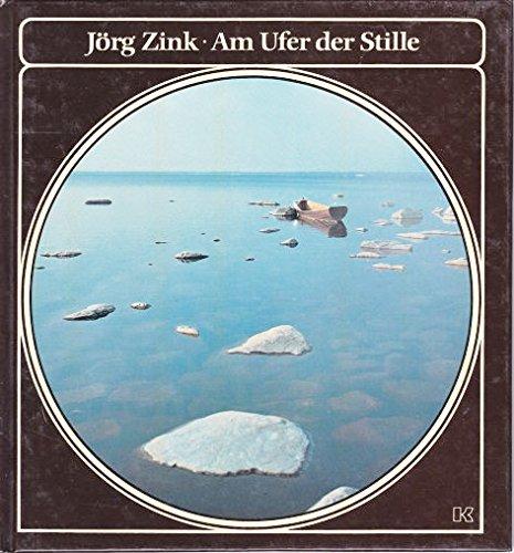 Am Ufer der Stille. 1. Auflage.