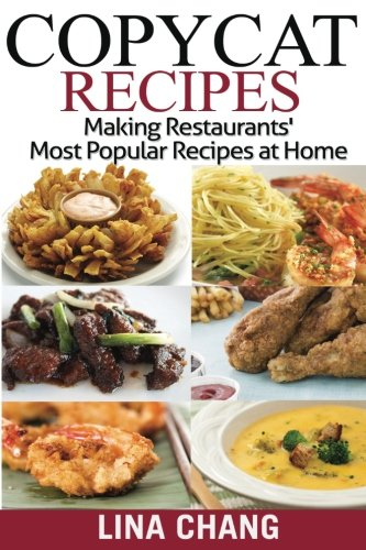 Copycat Recipes ***Black and White Edition***: Making Restaurants? Most Popular Recipes at Home ebook