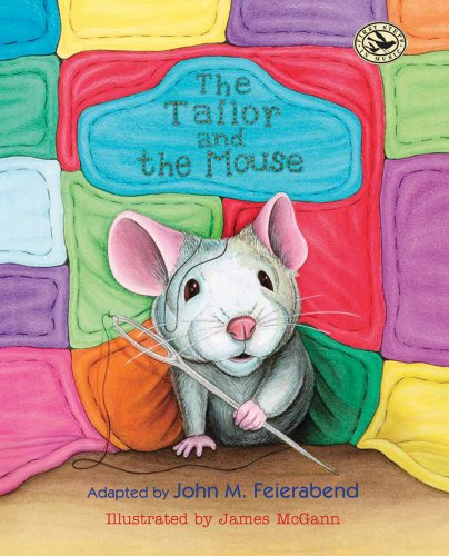 The Tailor and the Mouse (First Steps in Music