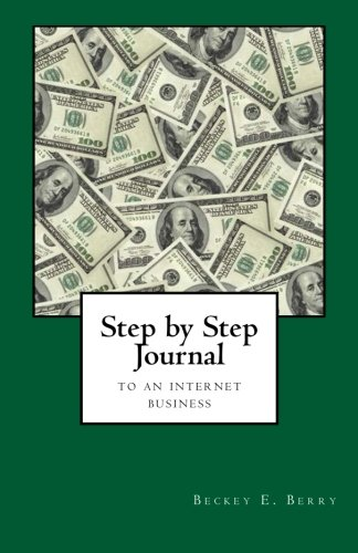 Book: Step by Step Journal to an Internet Business by Beckey Berry