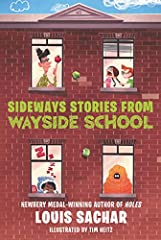 Bestselling and Newbery Medal-winning author Louis Sachar knows how to make readers laugh. And there are laughs galore in perennial favorite Sideways Stories from Wayside School, now available for the first time in ebook format!Accidentally b...