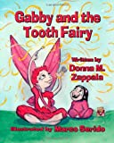 Gabby and the Tooth Fairy, Donna M. Zappala, 1936381443