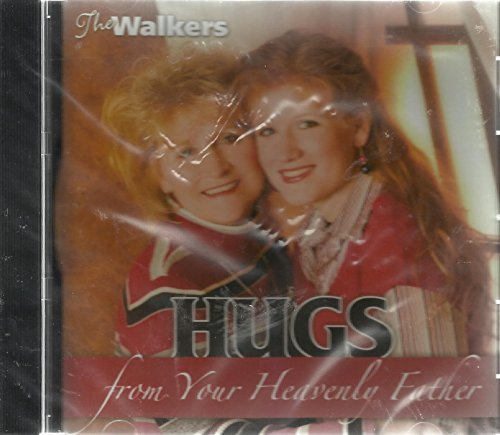 (HUGS From Your Heavenly Father - The Walkers (Audio)