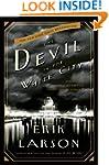 The Devil in the White City: A Saga o...