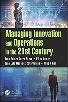 Managing Innovation and Operations in the 21st Century