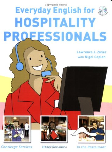 Everyday English for Hospitality Professionals (with Audio CD)