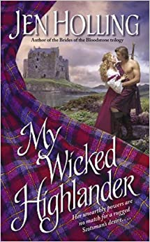 Book My Wicked Highlander: The MacDonell Brides Trilogy (Pocket Books Romance the MacDonnell Brides Trilogy) by Jen Holling (2005-06-01)