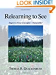 Relearning to See: Improve Your Eyesi...