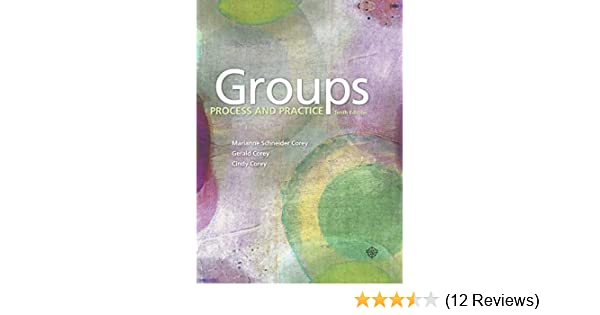 groups process and practice (10th ed.)