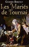 Les mariés de Tournai par Boutet