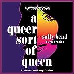 A Queer Sort of Queen: Futa Erotica | Sally Bend