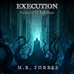 Execution: The Divine, Book 6 | M.R. Forbes
