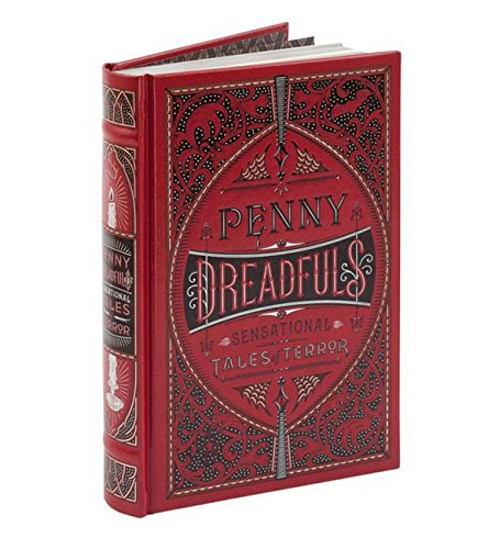 Penny Dreadfuls (Barnes & Noble Leatherbound Classic Collection)