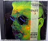 Electric Body Music - Another World - Part 3
