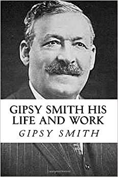 Book Gipsy Smith His Life And Work