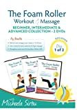 Disk 1 of 2 - The Foam Roller, Workout & Massage - BEGINNER, INTERMEDIATE, ADVANCED Collection 2 DVDs review