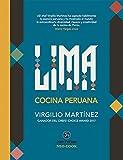 Lima. Cocina peruana (Neo-Cook)