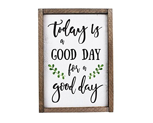 Today Is A Good Day For A Good Day Funny Framed Wood Sign Rustic Funny Sign Rustic wall art Gift for Friend (7 x 9) (Decor Sign)
