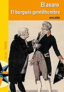 El Avaro y El burgués gentilhombre par Molière