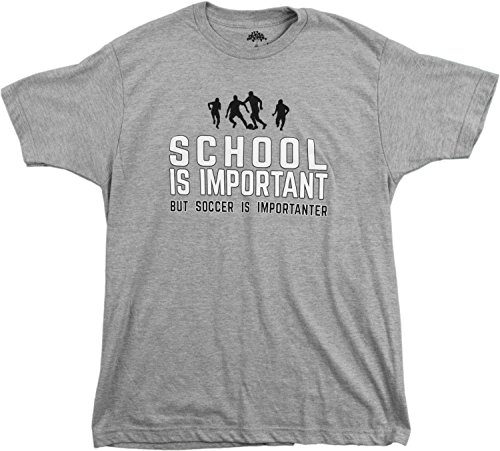 School is Important but Soccer is Importanter | - Soccer Tshirts For Men