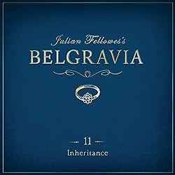 Julian Fellowes's Belgravia, Episode 11