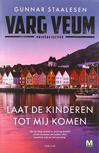 Laat de kinderen tot mij komen (Varg Veum serie (20)) (Dutch Edition)