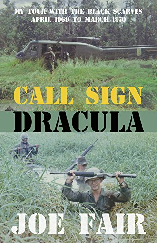 Call Sign Dracula: My Tour with the Black Scarves April 1969 to March 1970 cover