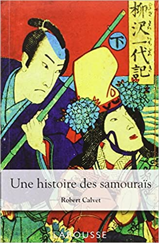 Téléchargement Une histoire des samouraïs pdf ebook