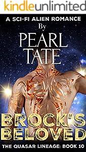 Brock's Beloved - A Sci-Fi Alien Romance: The Quasar Lineage Book 10
