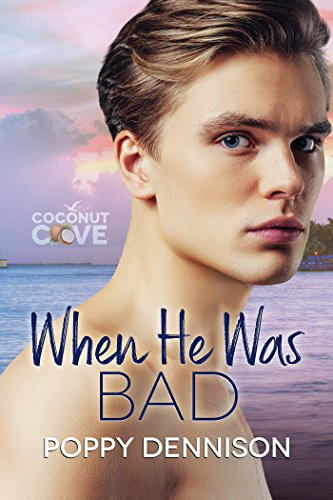 When He Was Bad (Coconut Cove Book 3)
