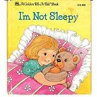I'm not sleepy (A Golden tell-a-tale book)