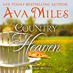 Country Heaven: Dare River, Book 1 | Ava Miles