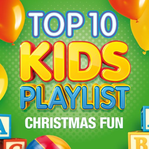 Top 10 Kids Playlist - Christmas Fun