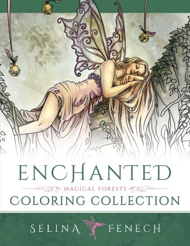 Enchanted - Magical Forests Coloring Collection (Fantasy Art Coloring by Selina) (Volume 3) (Fairy Forest)
